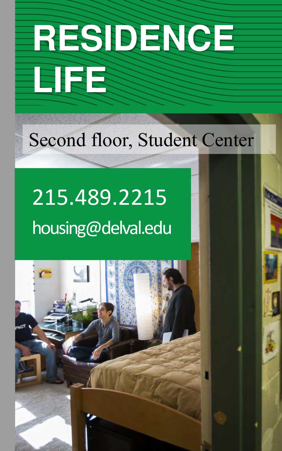 Information regarding Residence Life Office is as follows Start date is March 08 2017 and End Date is December 31 2025 and File is Browse and Affiliation is Department and Name is Derek Smith and Email is derek.smith@delval.edu and File Name is ResLife2_comp.jpg and Name of Ad/Event is Residence Life Office and Screen Location is Side and
