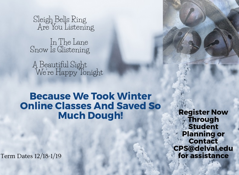 Information regarding Winter 2018 Sleigh Bells is as follows Start date is November 02 2017 and End Date is December 25 2017 and File is Browse and Group Name is CPS and Affiliation is Department and File Name is Sleigh-Bells-Winter-2018-Ad_comp.jpg and Panel is Main and Name is Stephanie Morace and Email is stephanie.morace@delval.edu and Name of Ad/Event is Winter 2018 Sleigh Bells and