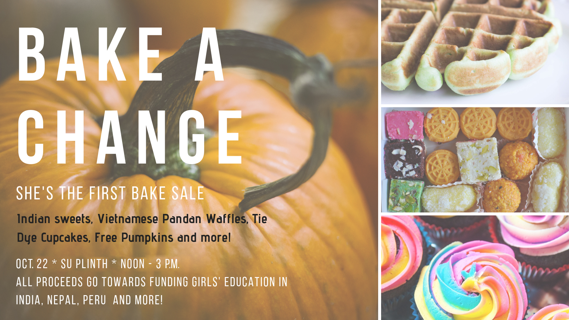 Information regarding Bake a Change is as follows Start date is October 17 2018 and End Date is October 23 2018 and Name of Ad/Event is Bake a Change and File is Browse and File Name is 1539618303_comp.jpg and Panel is Main and Name is Megan Khong and Email is mlk160130@utdallas.edu and Affiliation is Recognized Student Organization and Group Name is She's the First at the University of Texas at Dallas and