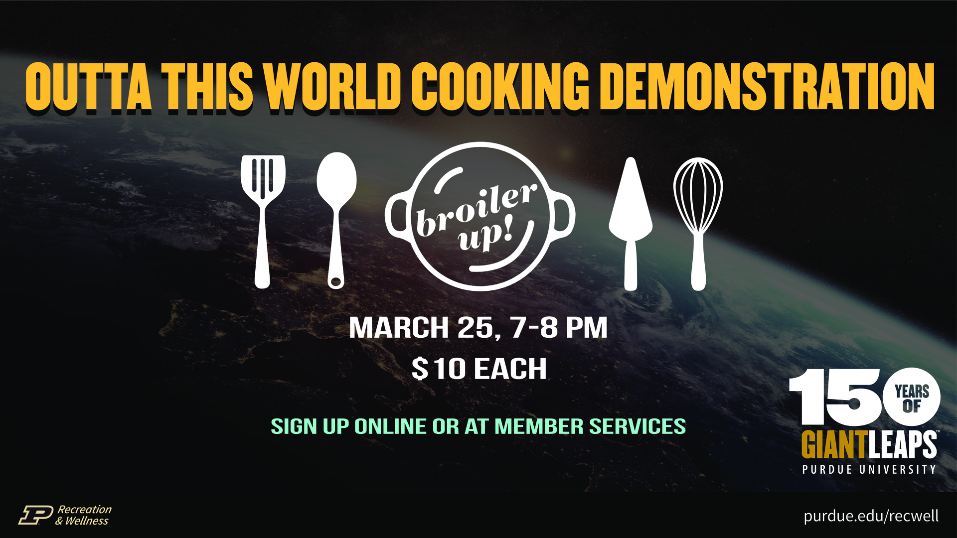 Information regarding Outta This World Cooking Demonstration is as follows End Date is March 25 2019 and Start date is March 11 2019 and File is Browse and File Name is Outta-This-World-Demo_comp.jpg and Panel is Main and Name is Michelle Singleton and Email is msingleton@purdue.edu and Name of Ad/Event is Outta This World Cooking Demonstration and Affiliation is Purdue Department and Group Name is Recreation and Wellness and