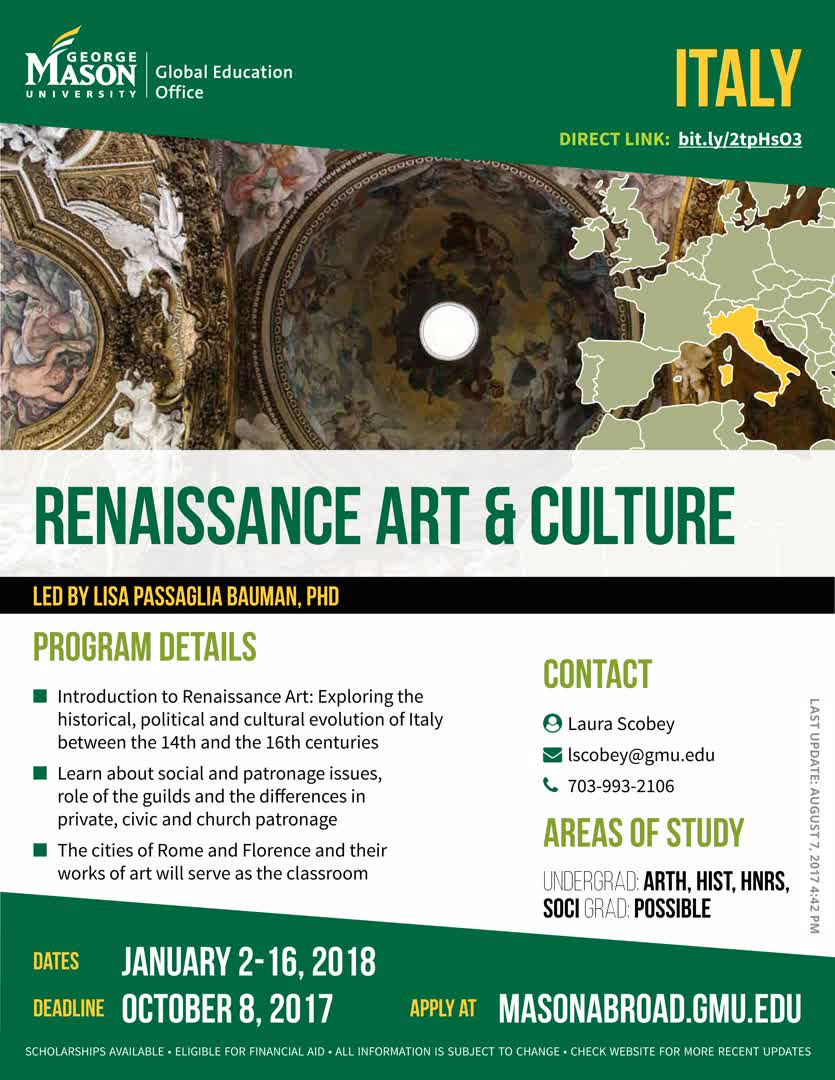 Information regarding Renaissance Art and Culture in Italy is as follows Start date (when you would like your content to be posted) is September 11 2017 and End Date  (when you would like your content to be removed from the screens) is December 01 2017 and File is Browse and Name is Global Education Office and Email is goabroad@gmu.edu and File Name is 1507647157_comp.jpg and Create Your Own Tags: is Initiated and Affiliation is Mason Department and Name of Ad/Event is Renaissance Art and Culture in Italy and Panel for your ad to be displayed is Side and