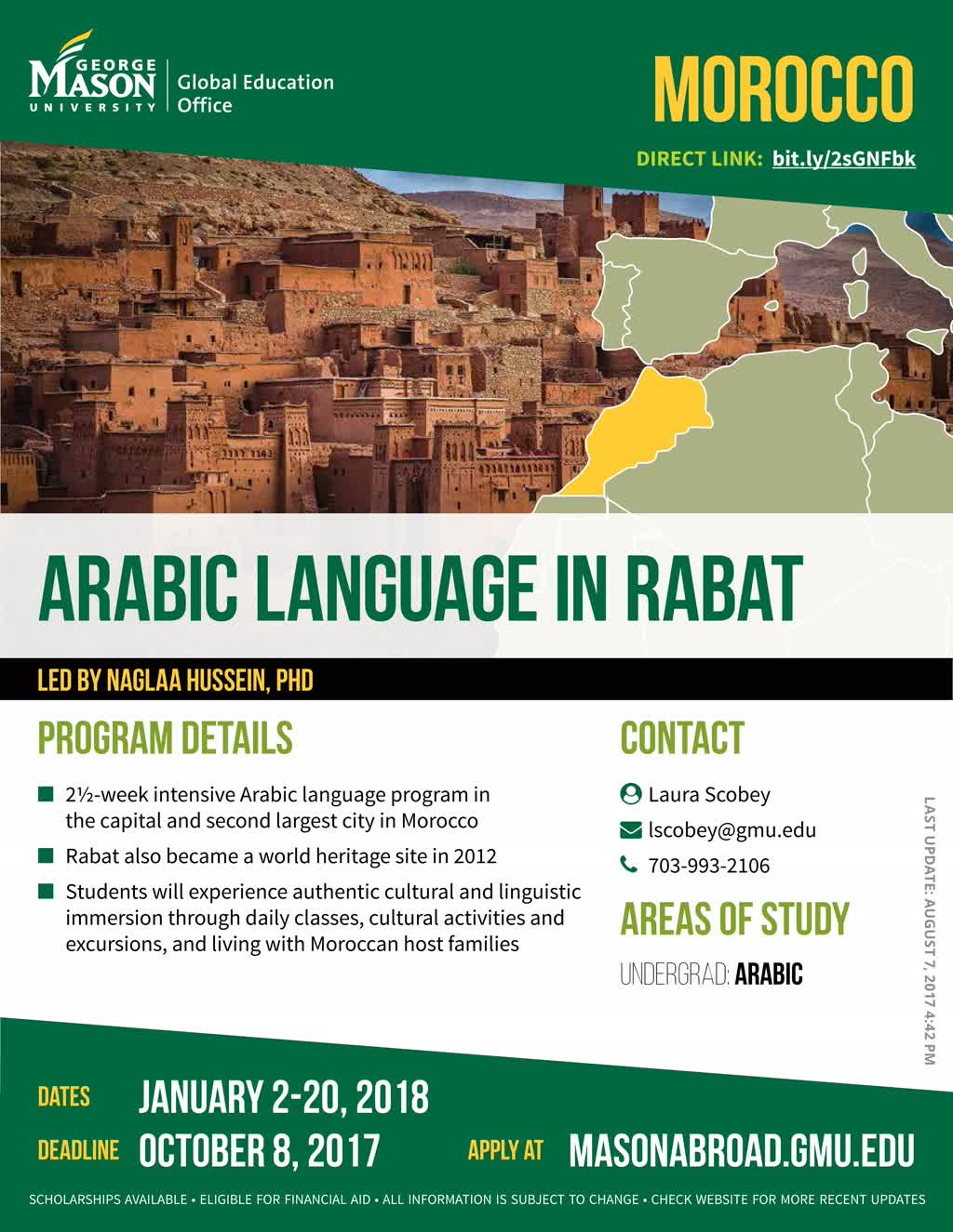 Information regarding Arabic Language in Rabat is as follows Start date (when you would like your content to be posted) is September 11 2017 and End Date  (when you would like your content to be removed from the screens) is December 01 2017 and Name of Ad/Event is Arabic Language in Rabat and File is Browse and Name is Global Education Office and Email is goabroad@gmu.edu and File Name is 1507647216_comp.jpg and Create Your Own Tags: is Initiated and Affiliation is Mason Department and Panel for your ad to be displayed is Side and
