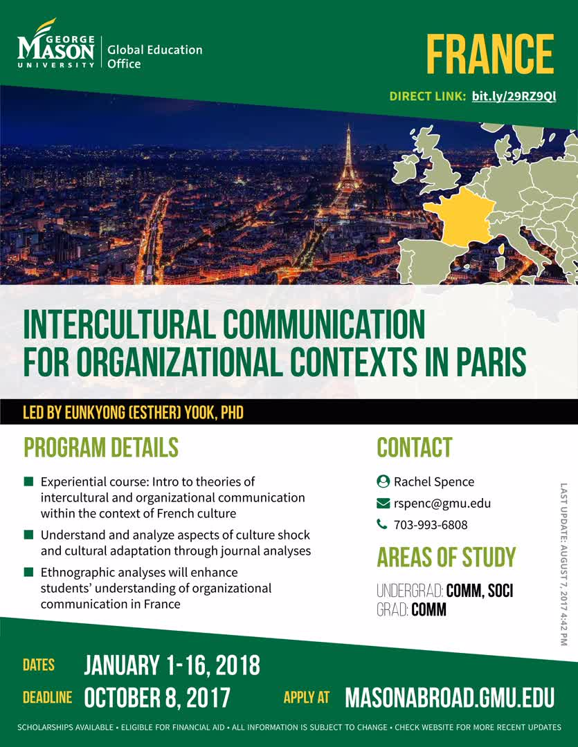 Information regarding Intercultural Communication for Organizational Contexts in Paris is as follows Start date (when you would like your content to be posted) is September 11 2017 and End Date  (when you would like your content to be removed from the screens) is December 01 2017 and File is Browse and Name is Global Education Office and Email is goabroad@gmu.edu and File Name is 1507648533_comp.jpg and Create Your Own Tags: is Initiated and Name of Ad/Event is Intercultural Communication for Organizational Contexts in Paris and Affiliation is Mason Department and Panel for your ad to be displayed is Side and