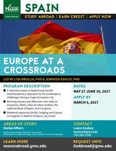 Information regarding Europe At A Crossroads is as follows Create Your Own Tags: is #StudyAbroad #MasonAbroad and Start date (when you would like your content to be posted) is February 28 2017 and End Date  (when you would like your content to be removed from the screens) is March 09 2017 and File is Browse and Name of Ad/Event is Europe At A Crossroads and File Name is 2017_Spain-Europe-Crossroads1_comp.jpg and Name is Laura Scobey and Email is lscobey@gmu.edu and Affiliation is Mason Department and Group Name is Mason Study Abroad and Panel for your ad to be displayed is Side and