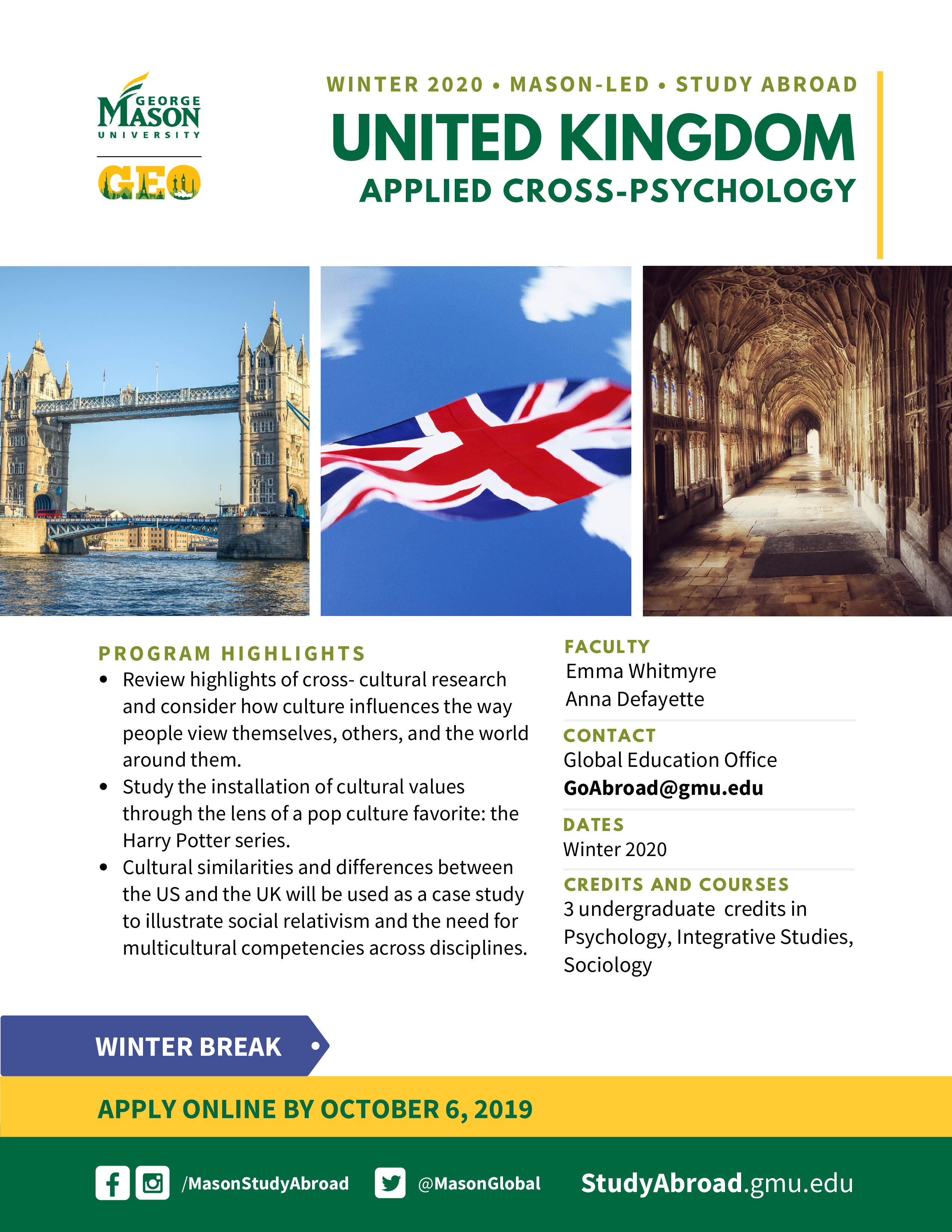 Information regarding UK_Psych is as follows Create Your Own Tags: is #studyabroad and Start date (when you would like your content to be posted) is May 28 2019 and End Date  (when you would like your content to be removed from the screens) is December 21 2019 and File is Browse and Email is dellesmd@gmu.edu and Name is Denise Elles-Mdahaur and Group Name is Global Education Office and File Name is 2020-WI-UK_Psyc_comp.jpg and Affiliation is Mason Department and Panel for your ad to be displayed is Side and Name of Ad/Event is UK_Psych and