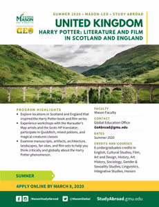 Information regarding Study Abroad in the U.K.- Harry Potter is as follows Create Your Own Tags: is #StudyAbroad and Start date (when you would like your content to be posted) is August 31 2019 and End Date  (when you would like your content to be removed from the screens) is December 31 2019 and Name is Achim Loch and File is Browse and Group Name is Global Education Office and Email is Goabroad@gmu.edu and File Name is 2020_Summer_UK_HarryPotter_comp.jpg and Affiliation is Mason Department and Panel for your ad to be displayed is Side and Name of Ad/Event is Study Abroad in the U.K.- Harry Potter and