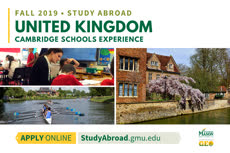 Information regarding Cambridge Experience is as follows Start date (when you would like your content to be posted) is January 08 2019 and End Date  (when you would like your content to be removed from the screens) is March 09 2019 and Name is Achim Loch and Email is aloch@gmu.edu and File is Browse and Name of Ad/Event is Cambridge Experience and Group Name is Global Education Office and File Name is FA19_Cambridge-Exp_comp.jpg and Panel for your ad to be displayed is Main and Affiliation is Mason Department and