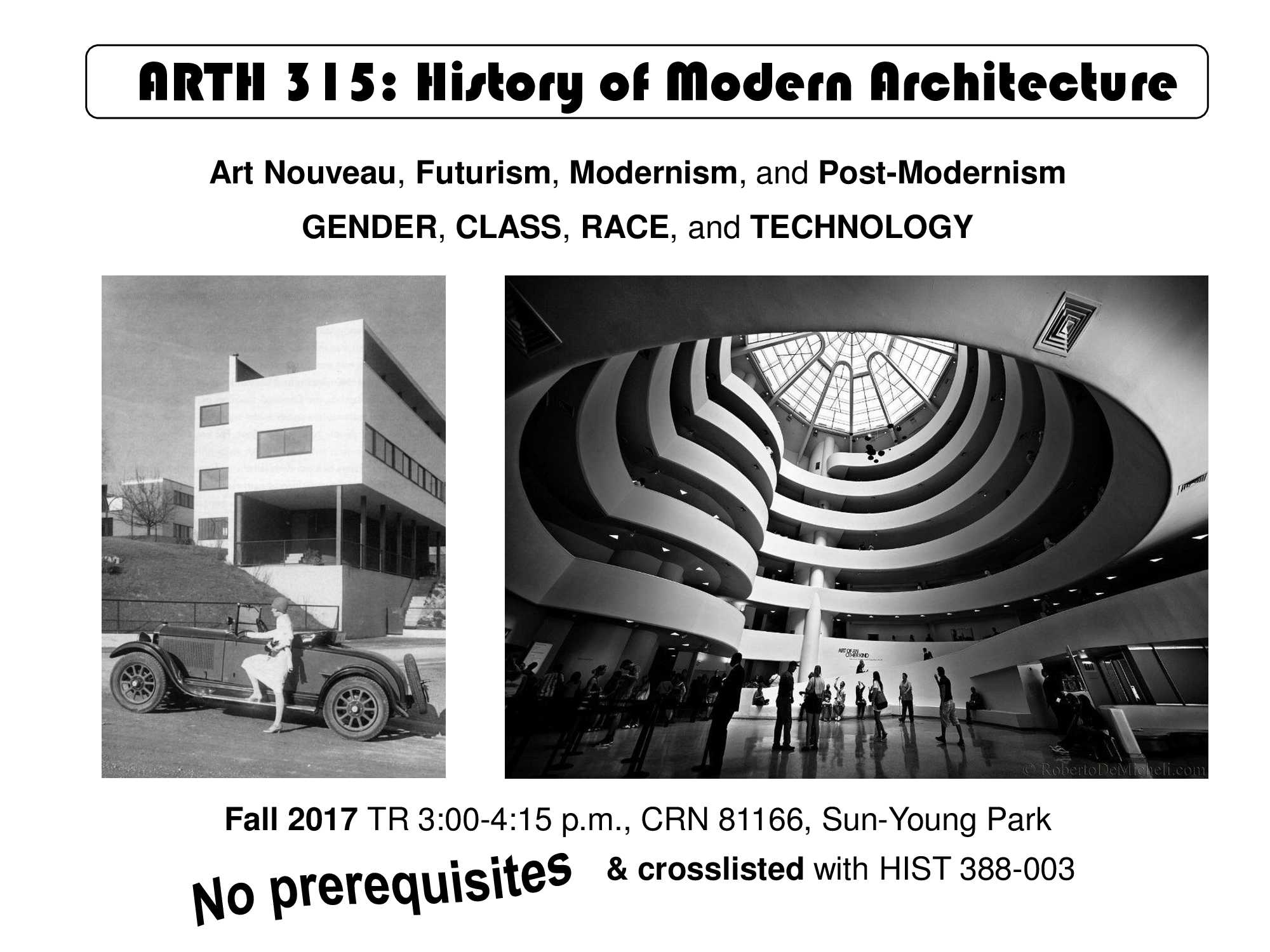 Information regarding ARTH 315 Modern Architecture is as follows Start date (when you would like your content to be posted) is June 07 2017 and End Date  (when you would like your content to be removed from the screens) is August 25 2017 and Name of Ad/Event is ARTH 315 Modern Architecture and File is Browse and Name is Carrie Grabo and Email is cgrabo1@gmu.edu and Group Name is History and Art History and File Name is History-of-Modern-Architecture-Flyer-Digital_comp.jpg and Panel for your ad to be displayed is Main and Affiliation is Mason Department and