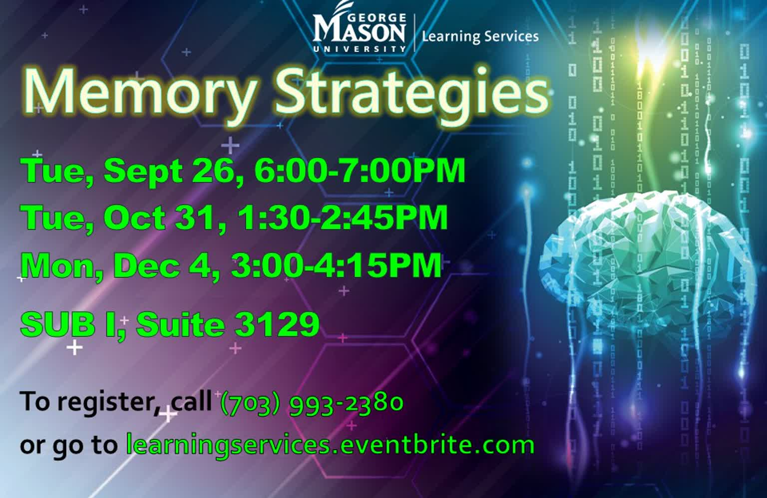 Information regarding Memory Stratigies Workshop is as follows Start date (when you would like your content to be posted) is August 28 2017 and End Date  (when you would like your content to be removed from the screens) is December 05 2017 and File is Browse and Email is chahn2@gmu.edu and Name is Crystal Hahn and File Name is Memory-Strategies-Fall-2017_comp.jpg and Group Name is Learning Services and Panel for your ad to be displayed is Main and Affiliation is Mason Department and Name of Ad/Event is Memory Stratigies Workshop and