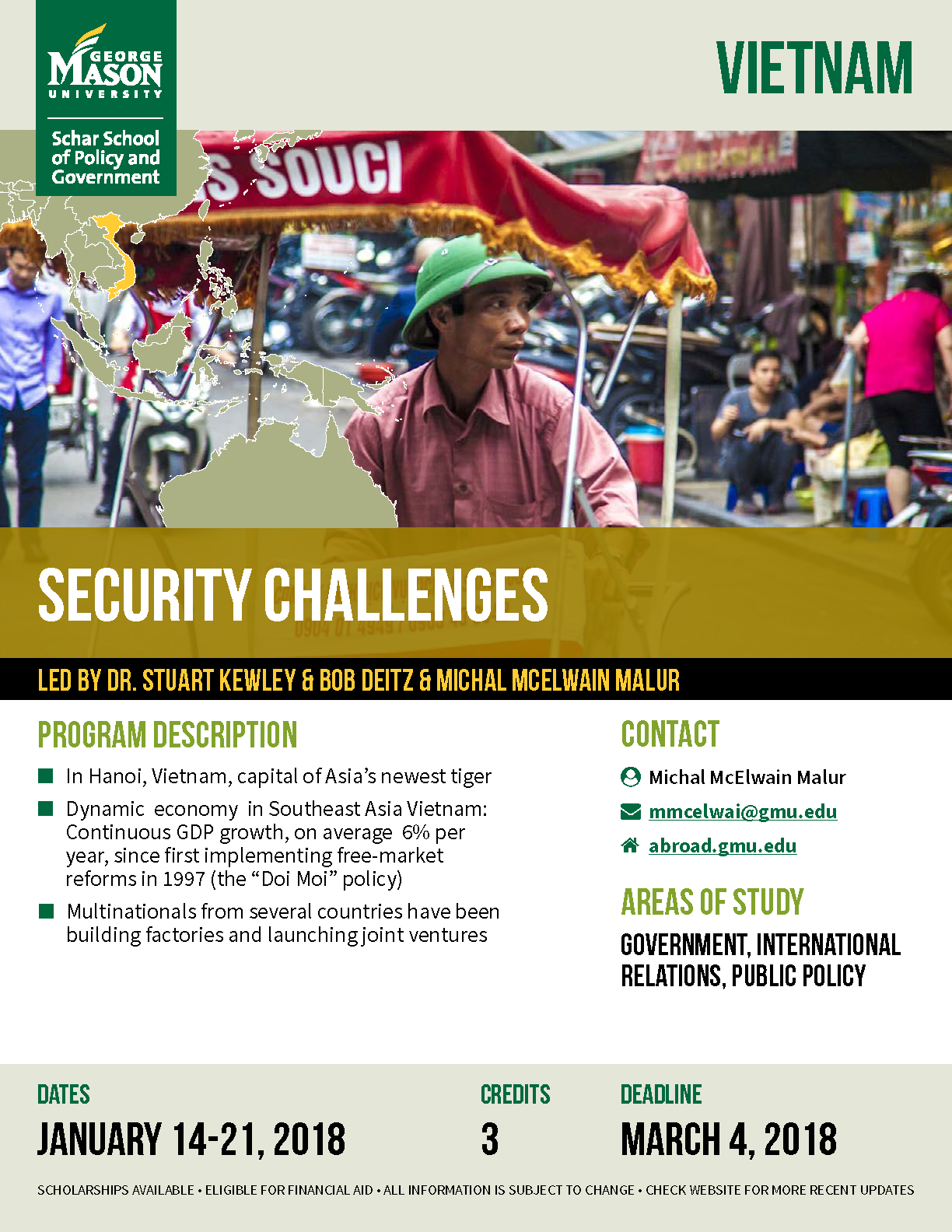 Information regarding Security Challenges in Vietnam is as follows Create Your Own Tags: is #schar #government and Start date (when you would like your content to be posted) is February 09 2018 and End Date  (when you would like your content to be removed from the screens) is February 18 2018 and File is Browse and Group Name is Global Ed Office and Email is goabroad@gmu.edu and File Name is Security-Challenges_comp.jpg and Affiliation is Mason Department and Name of Ad/Event is Security Challenges in Vietnam and Panel for your ad to be displayed is Side and Name is Sophie Smith and