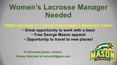 Information regarding Women's Lacrosse Manager is as follows Create Your Own Tags: is #GoMasonLax and Start date (when you would like your content to be posted) is August 11 2016 and End Date  (when you would like your content to be removed from the screens) is September 09 2016 and Group Name is Athletics and File is Browse and File Name is Slide18605_comp.jpg and Name is Kelsey Sheridan and Email is ksherid5@gmu.edu and Panel for your ad to be displayed is Main and Affiliation is Mason Department and Name of Ad/Event is Women's Lacrosse Manager and