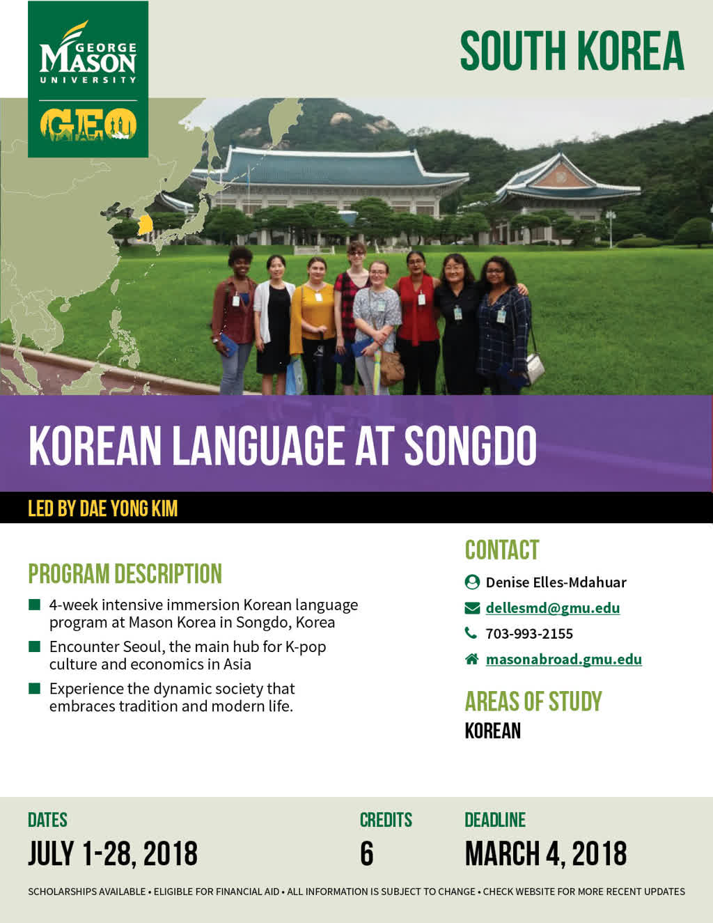 Information regarding Korean Language at Songdo is as follows Create Your Own Tags: is #MasonAbroad #StudyAbroad and Start date (when you would like your content to be posted) is December 14 2017 and End Date  (when you would like your content to be removed from the screens) is March 04 2018 and File is Browse and Name is Denise Elles-Mdahuar and Group Name is Global Education Office and Email is goabroad@gmu.edu and File Name is South-Korea-Language_comp.jpg and Name of Ad/Event is Korean Language at Songdo and Affiliation is Mason Department and Panel for your ad to be displayed is Side and