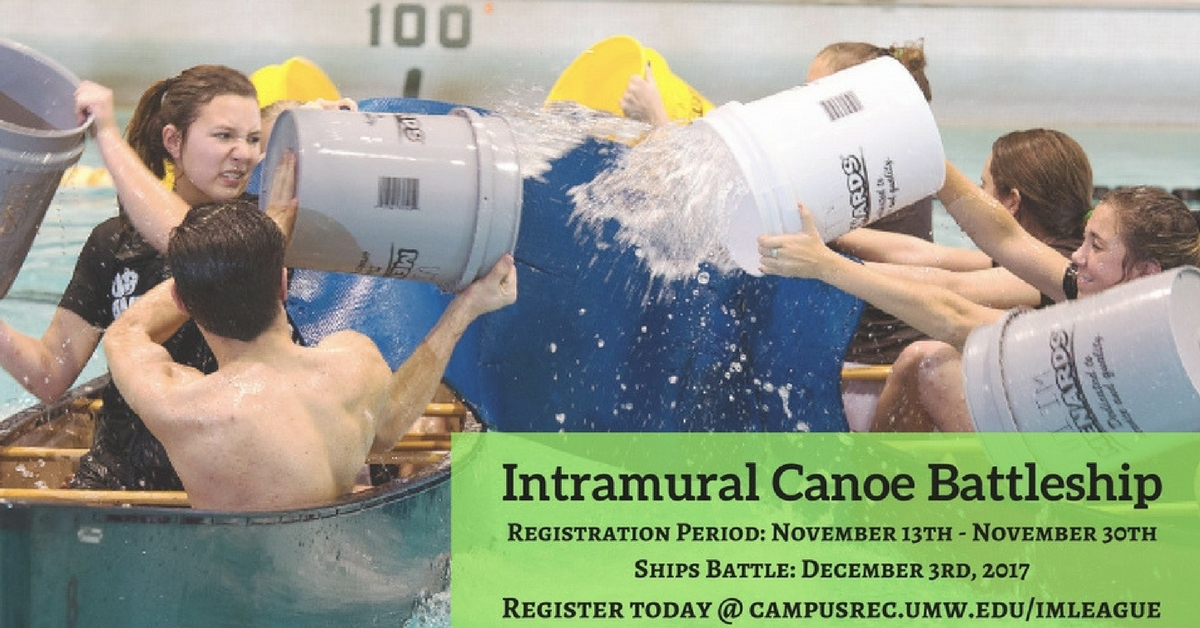 Information regarding Intramural Canoe Battleship is as follows Create Your Own Tag: is #UMWCREC #UMWOREC and Start date is November 09 2017 and End Date is December 02 2017 and File is Browse and Affiliation is Department and File Name is Canoe-Battleship_comp.jpg and Name of Ad/Event is Intramural Canoe Battleship and Panel is Main and Email is rayikkar@umw.edu and Name is Roy Ayikkara and Group Name is UMW Campus Recreation and