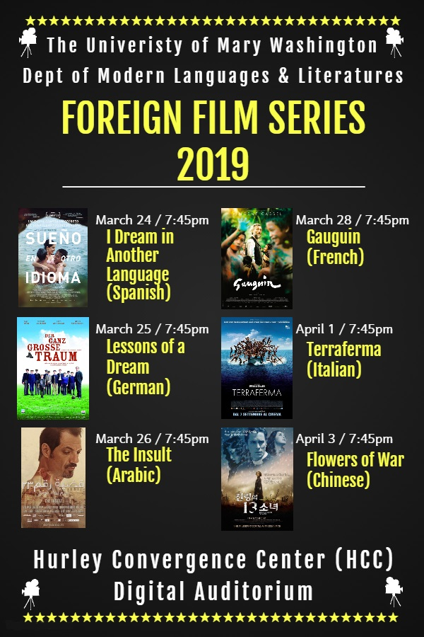 Information regarding Foreign Film Series is as follows Start date is March 11 2019 and End Date is April 03 2019 and File is Browse and Affiliation is Department and Name of Ad/Event is Foreign Film Series and File Name is Forgein-Film-Series-2019-Flyer_comp.jpg and Email is jbuist@umw.edu and Name is Jennifer Buist and Group Name is Modern Languages and Literatures and Panel is Side and