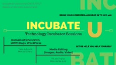 Information regarding Fall 2016 Incubator Sessions is as follows Create Your Own Tag: is #Technology and Start date is September 01 2016 and End Date is October 25 2016 and File is Browse and Affiliation is Department and Group Name is Digital Knowledge Center and Name of Ad/Event is Fall 2016 Incubator Sessions and File Name is Incubate_comp.jpg and Panel is Main and Name is Martha Burtis and Email is mburtis@umw.edu and