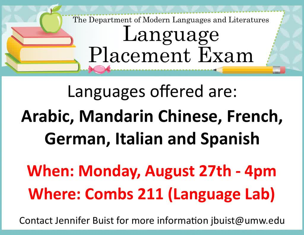 Information regarding Language Placement Exam is as follows End Date is August 27 2018 and Start date is August 17 2018 and File is Browse and Affiliation is Department and File Name is Language-Exam-Flyer-Aug-2018_comp.jpg and Email is jbuist@umw.edu and Name is Jennifer Buist and Name of Ad/Event is Language Placement Exam and Panel is Main and Group Name is MDLL and