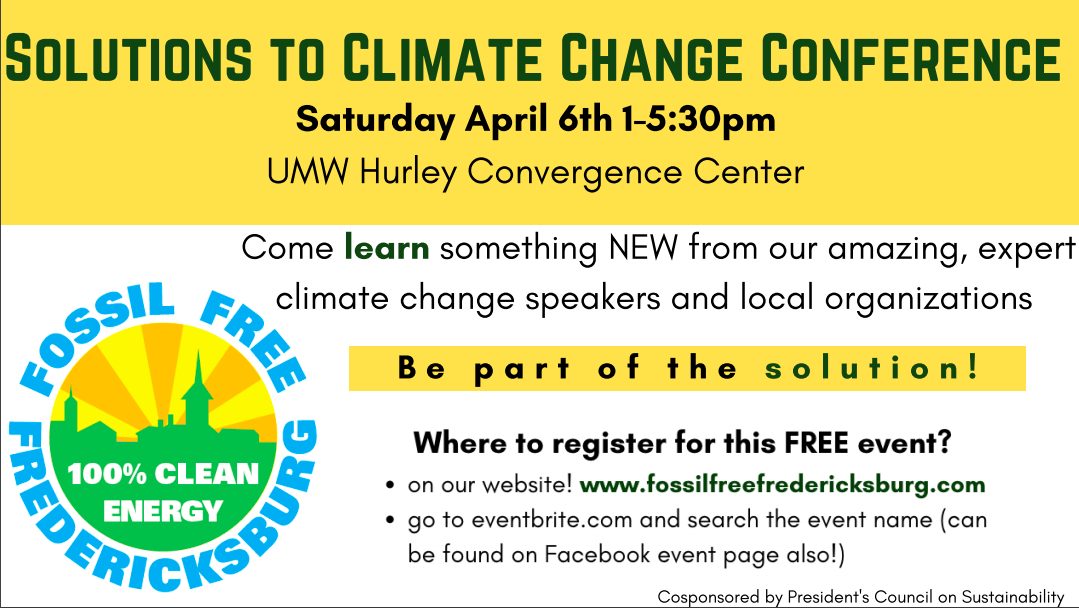 Information regarding Solutions to Climate Change is as follows Create Your Own Tag: is #Scienceconference #Climateaction #nonprofit and End Date is April 06 2019 and Start date is March 12 2019 and File is Browse and Email is eheras@mail.umw.edu and Name is Elisabeth Heras and Group Name is  BEAM and File Name is Screen-Shot-2019-03-11-at-10.09.01-PM_comp.jpg and Panel is Main and Affiliation is Recognized Student Organization and Name of Ad/Event is Solutions to Climate Change and