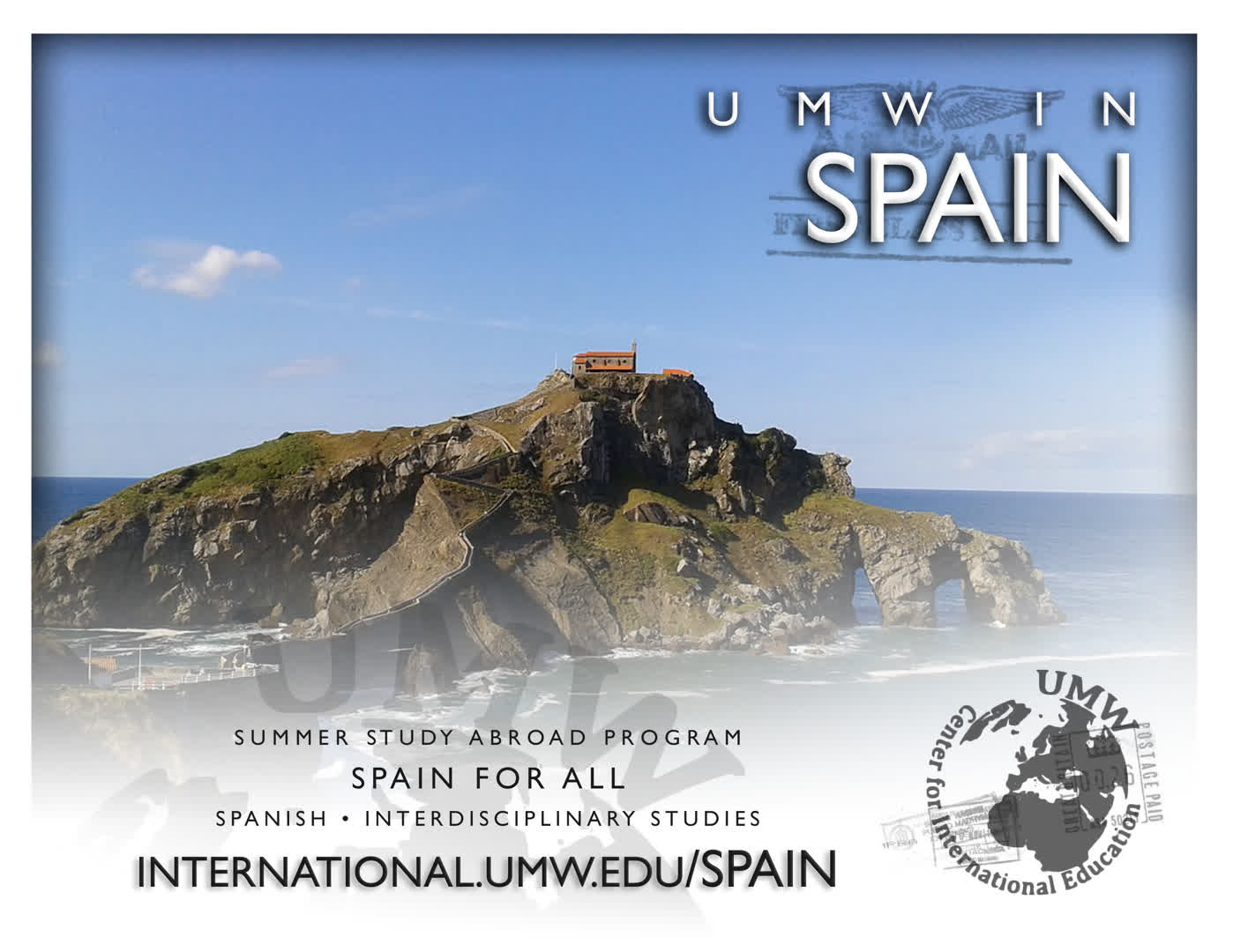 Information regarding UMW in Spain is as follows Create Your Own Tag: is #UMWabroad and Start date is August 24 2017 and End Date is May 07 2018 and File is Browse and Group Name is Center for International Education and Email is cie@umw.edu and Affiliation is Department and File Name is SpainMiniPoster2018_comp-NEW_comp.jpg and Panel is Main and Name is Sarah Moran and Name of Ad/Event is UMW in Spain and