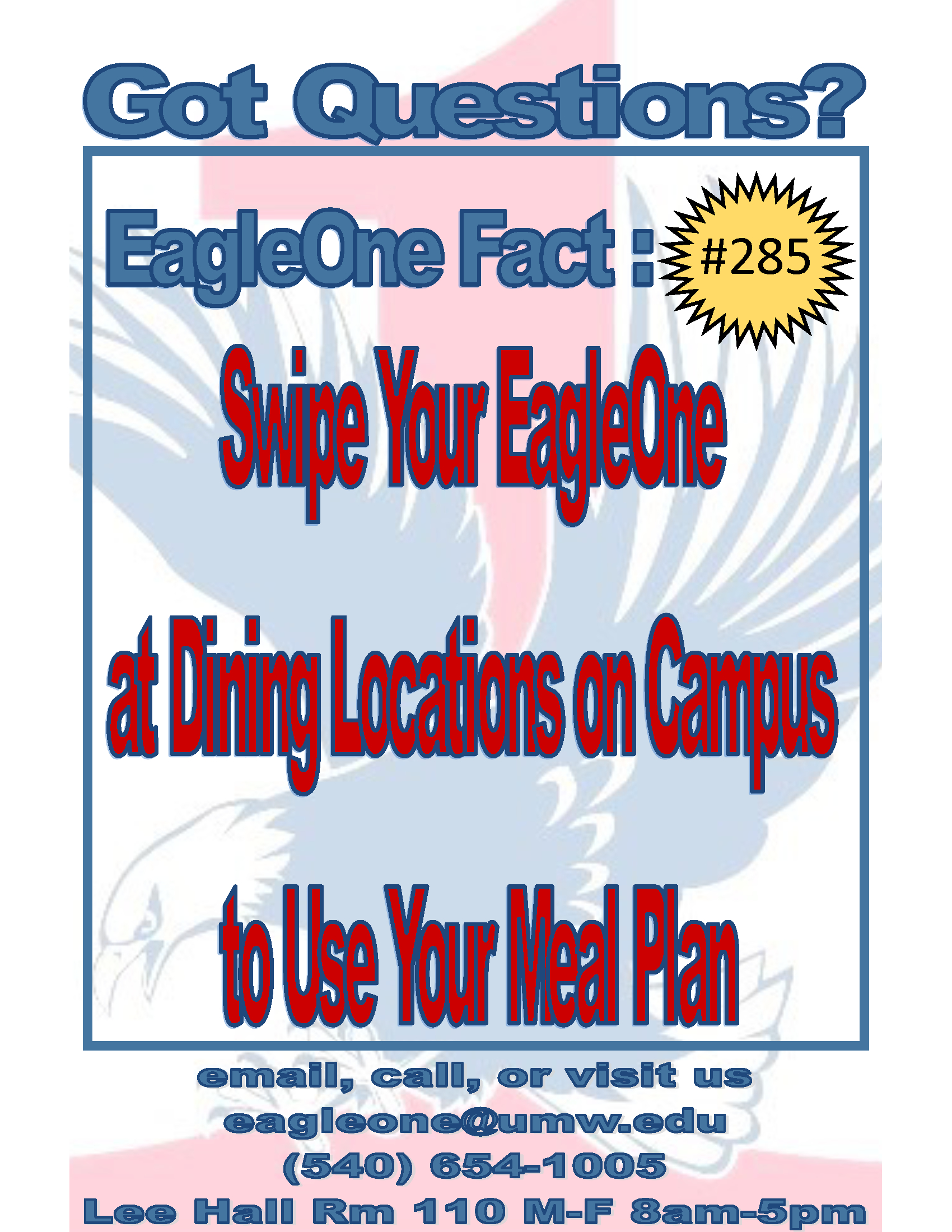 Information regarding EagleOne Fact # 285 is as follows Start date is June 13 2018 and End Date is June 27 2018 and File is Browse and Affiliation is Department and Group Name is EagleOne Card Center and Name of Ad/Event is EagleOne Fact # 285 and File Name is eofct285_comp.jpg and Name is Maie Makin and Email is mmakin2@umw.edu and Panel is Side and