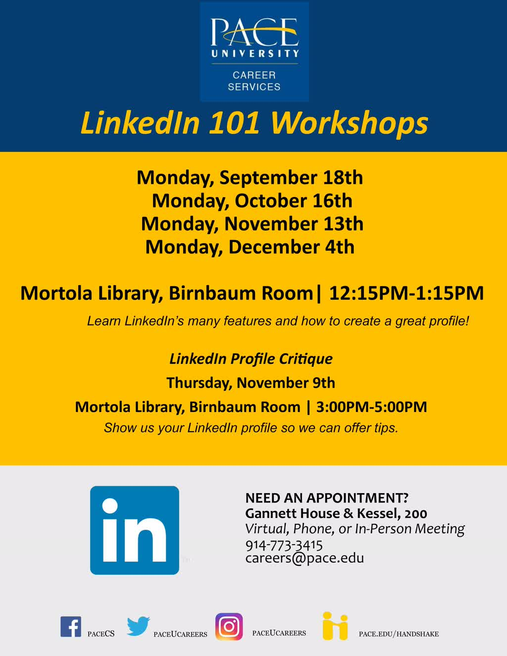 Information regarding LinkedIn Workshops is as follows Create Your Own Tags: is #PaceUMarketReady and Start date is September 06 2017 and End Date is December 22 2017 and File is Browse and Group Name is Career Services and Affiliation is Department and Email is dgasparro@pace.edu and Name is Domenick Gasparro and File Name is 1508166068_comp.jpg and Name of Ad/Event is LinkedIn Workshops and Panel is Side and