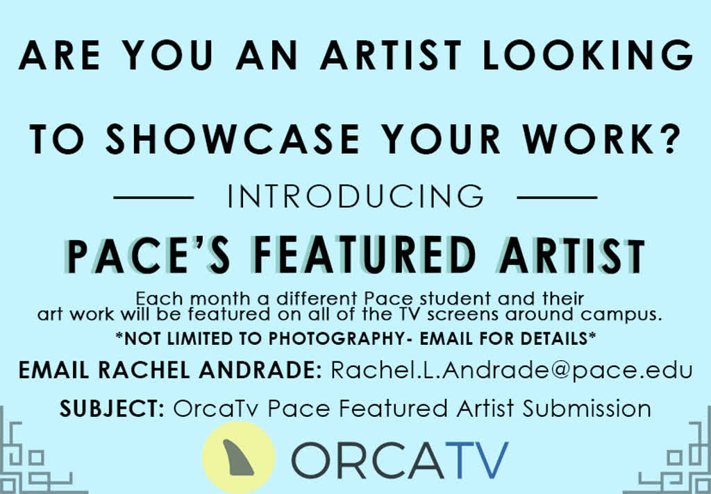 Information regarding Featured Artist Ad is as follows Start date is February 06 2018 and End Date is April 30 2018 and File is Browse and Name of Ad/Event is Featured Artist Ad and File Name is Artist-Feature1_comp.jpg and Panel is Main and Email is ra98904n@pace.edu and Name is Rachel Andrade and Affiliation is recognized student organization and