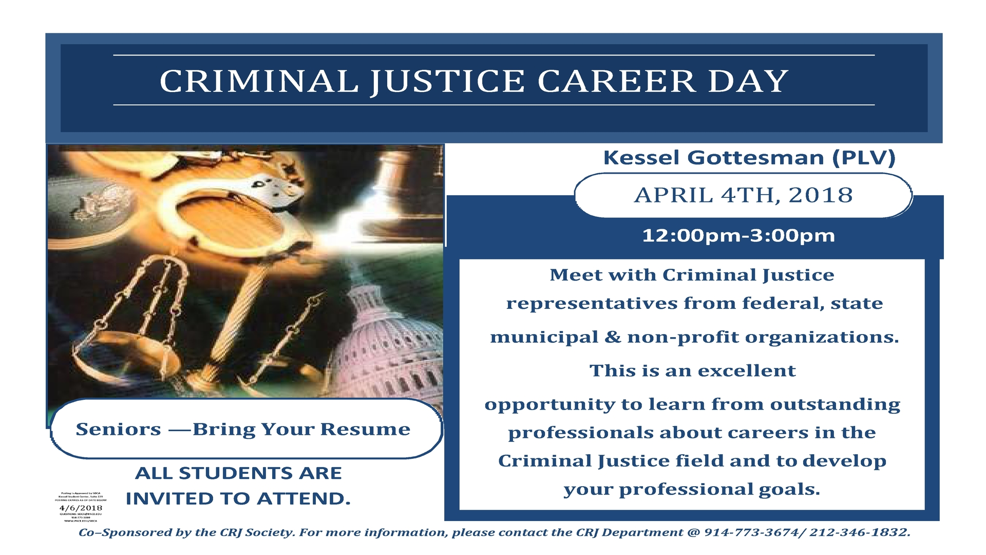 Information regarding CRJ Career Day is as follows Create Your Own Tags: is #crj #careerday #career #job #CRJSOCIETY #STUDENTS and Start date is December 06 2017 and End Date is April 04 2018 and File is Browse and Group Name is Criminal Justice Society and Name of Ad/Event is CRJ Career Day and Affiliation is Department and File Name is CRJ-CAREER-DAY-2018-stamped_comp.jpg and Panel is Main and Name is Melissa Schilio and Email is mschilio@pace.edu and