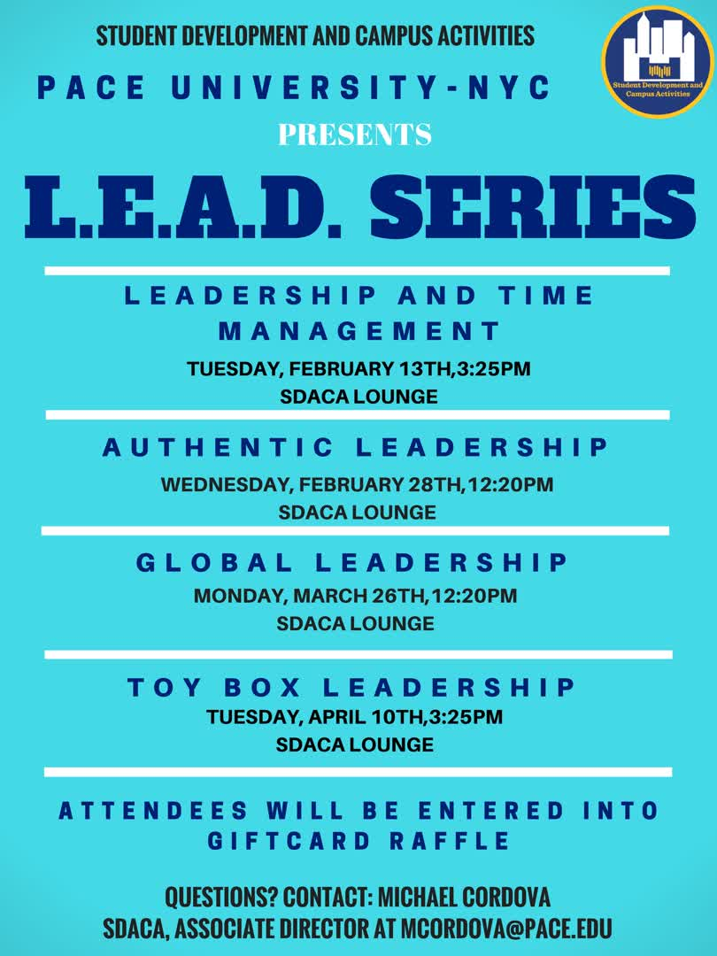 Information regarding L.E.A.D. Workshop Series - Spring 2018 is as follows Create Your Own Tags: is #Leadership and Start date is February 13 2018 and End Date is April 11 2018 and File is Browse and Affiliation is Department and File Name is Leadership-Series-2018-1_comp.jpg and Name is L.E.A.D. Workshop Series - Spring 2018 and Email is mcordova@pace.edu and Panel is Side and Group Name is Student Development and Campus Activities and