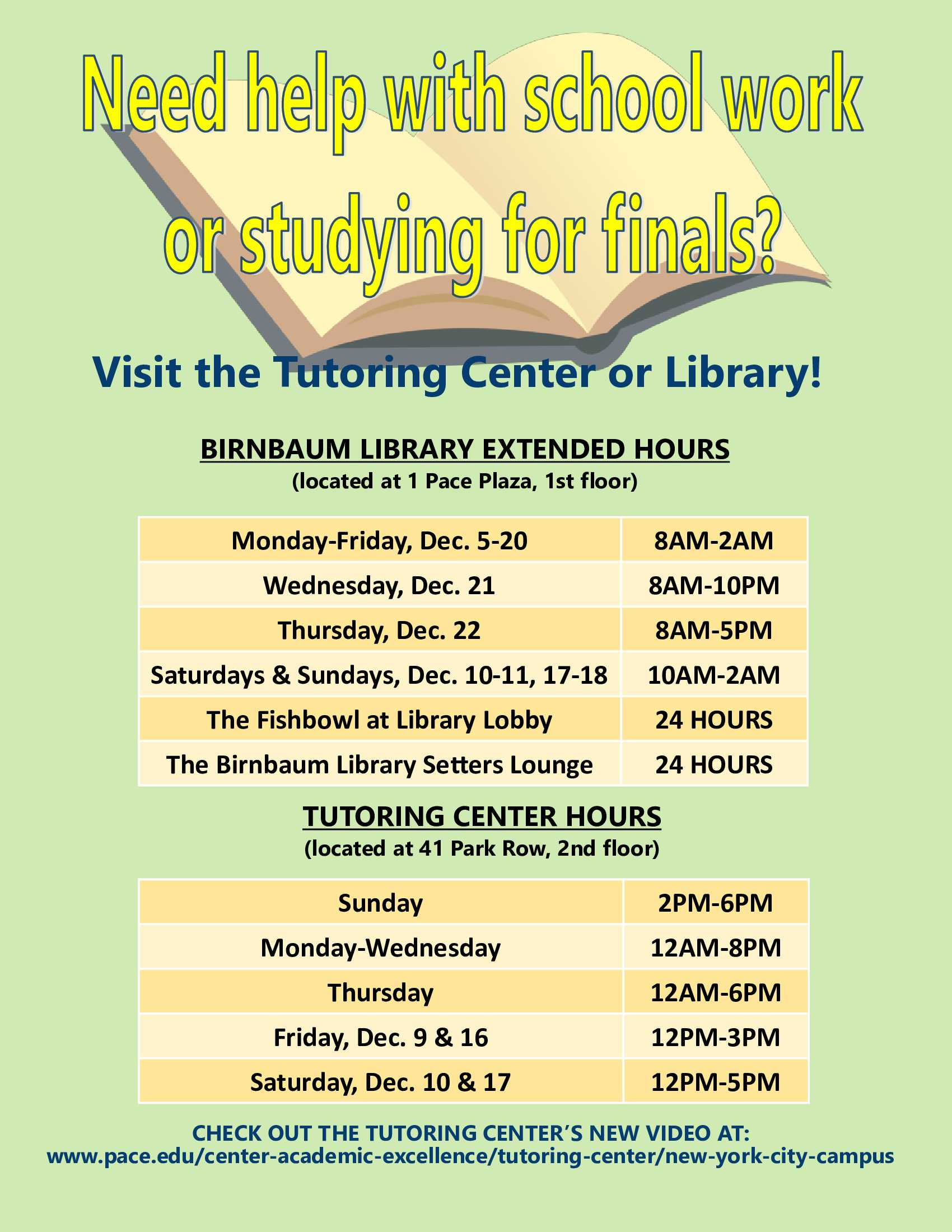 Information regarding Tutoring Center Extended Final Hours is as follows Start date is November 30 2016 and End Date is December 15 2016 and File is Browse and File Name is NYC-Tutoring-Center-flyerNOV2016_comp.jpg and Email is jcrespo@pace.edu and Name is Jen Crespo and Group Name is OSS and Affiliation is recognized student organization and Panel is Side and Name of Ad/Event is Tutoring Center Extended Final Hours and