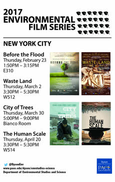 Information regarding Environmental Film Series is as follows Start date is February 15 2017 and End Date is April 20 2017 and File is Browse and Affiliation is Department and Name of Ad/Event is Environmental Film Series and Group Name is ESS and File Name is NYC_FilmSeriesPoster_comp.jpg and Name is Samantha Miller and Panel is Side and Email is smiller3@pace.edu and