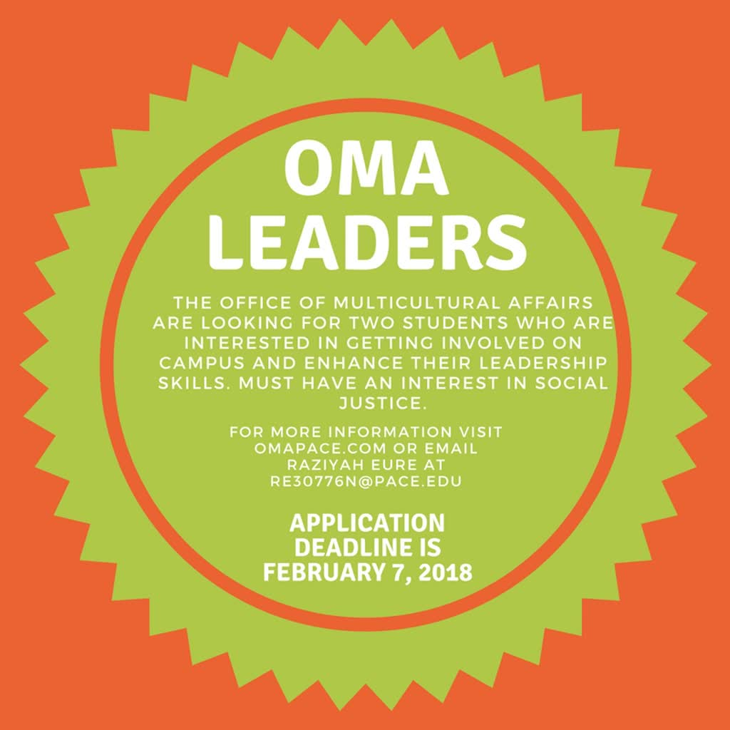 Information regarding Leadership Certificate Program is as follows Start date is January 31 2018 and End Date is April 25 2018 and File is Browse and Affiliation is Department and File Name is Oma-Leaders_comp.jpg and Name of Ad/Event is Leadership Certificate Program and Panel is Main and Group Name is Office of Multicultural Affairs and Name is Raziyah Eure and Email is re30776n@pace.edu and