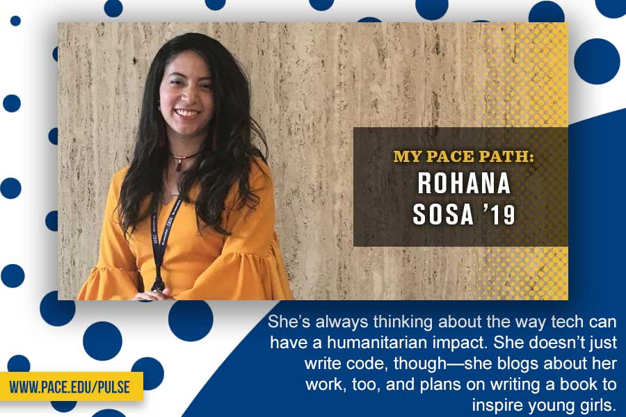 Information regarding Pace Path: Rohana Sosa is as follows Create Your Own Tags: is #MyPacePath and Start date is November 12 2018 and End Date is November 30 2018 and Email is acressotti@pace.edu and Name is Alyssa Cressotti and File is Browse and Affiliation is Department and File Name is Rohana-Sosa-Pace-Path-Feature_comp.jpg and Panel is Main and Name of Ad/Event is Pace Path: Rohana Sosa and Group Name is University Relations and