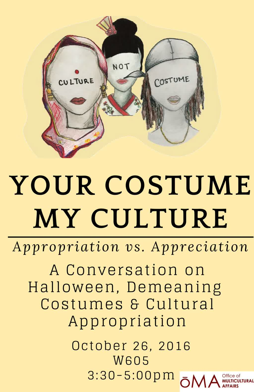 Information regarding Your Costume My Culture: Appropriation vs. Appreciation is as follows Start date is October 19 2017 and End Date is October 26 2017 and File is Browse and File Name is UNIVERSITY-PRESS_comp.jpg and Group Name is Office of Multicultural Affairs and Name is Raziyah Eure and Email is re30776n@pace.edu and Affiliation is recognized student organization and Panel is Side and Name of Ad/Event is Your Costume My Culture: Appropriation vs. Appreciation and
