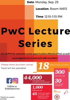 Information regarding PwC business lecture series is as follows Create Your Own Tags: is #ALPFA #LubinLife #WeArePace and Start date is September 18 2017 and End Date is September 25 2017 and Name is Alina Sydorenko and Group Name is ALPFA and Email is as79267n@pace.edu and File is Browse and File Name is new-piktochart_24426237_7a0cdd7ba5554ab73f844b15c527041e47eed7b5_comp.jpg and Name of Ad/Event is PwC business lecture series and Affiliation is recognized student organization and Panel is Side and