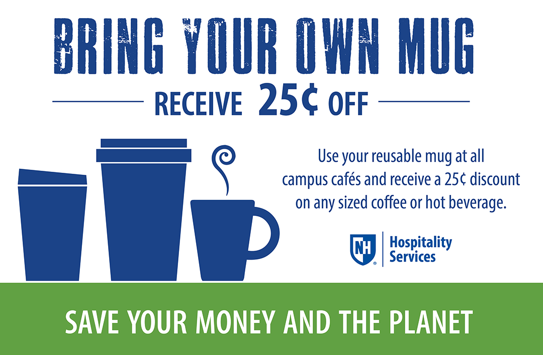 Information regarding Reusable Mug is as follows Create Your Own Tag: is #unhdining and Start date is November 21 2018 and End Date is August 31 2020 and Name is Amy Toussaint and Email is amy.toussaint@unh.edu and File is Browse and File Name is Bring-Your-Own-Mug_UNHTV-Landscape_comp.jpg and Panel is Main and Affiliation is Recognized Student Organization and Name of Ad/Event is Reusable Mug and Group Name is UNH Dining and