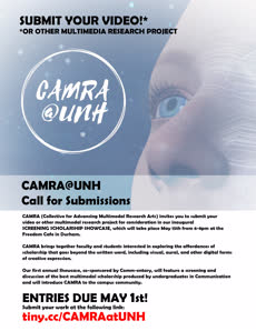 Information regarding CAMRA@UNH - Call for Submissions is as follows End Date is May 01 2018 and Start date is April 20 2018 and File is Browse and Name of Ad/Event is CAMRA@UNH - Call for Submissions and Group Name is Communication and Affiliation is Department and File Name is CMARA_comp.jpg and Name is KATHLEEN SIMONEAU and Email is kathleen.simoneau@unh.edu and Panel is Side and