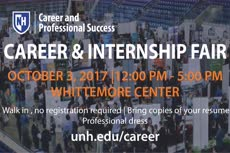 Information regarding Career Fair is as follows Create Your Own Tag: is #UNHCareer and Start date is September 08 2017 and End Date is October 04 2017 and File is Browse and Group Name is Career and Professional Success and Name of Ad/Event is Career Fair and Affiliation is Department and File Name is Career_Fair_ORCA-TV-Fall-2017_comp.jpg and Panel is Main and Name is Megan Pardy-Gokcu and Email is megan.pardygokcu@unh.edu and
