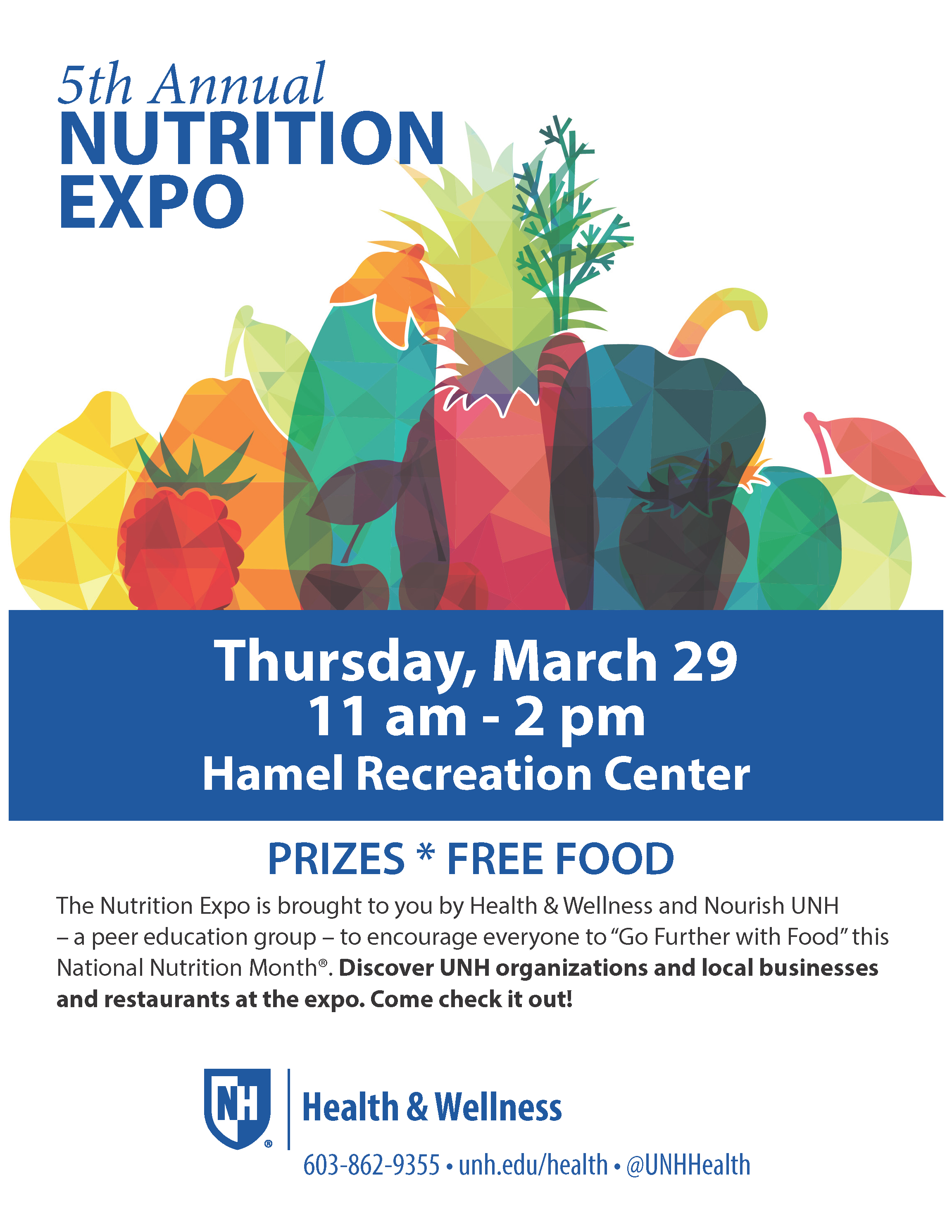 Information regarding Nutrition Expo is as follows Create Your Own Tag: is #BeWellUNH and Start date is March 02 2018 and End Date is March 31 2018 and File is Browse and Affiliation is Department and Group Name is Health & Wellness and File Name is Nutrition-Expo_comp.jpg and Name is kathleen grace-bishop and Email is kathleen.grace-bishop@unh.edu and Name of Ad/Event is Nutrition Expo and Panel is Side and