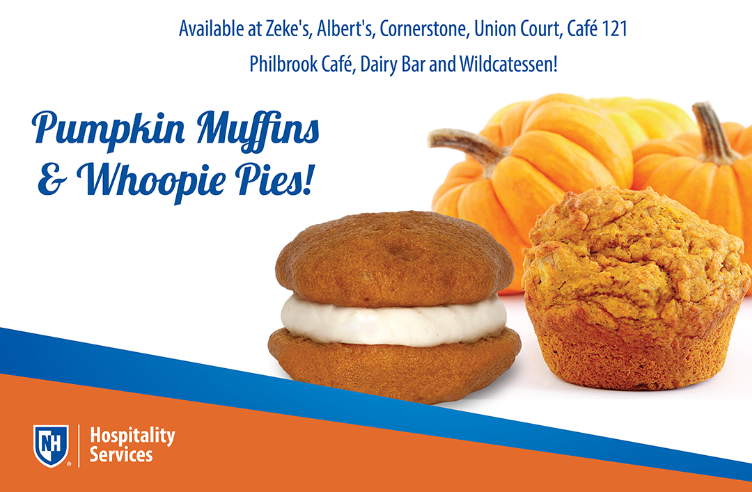 Information regarding Pumpkin Bakery Items_UNHTV is as follows Create Your Own Tag: is #unhdining and Start date is October 27 2017 and End Date is December 01 2017 and Email is amy.toussaint@unh.edu and File is Browse and Affiliation is Department and File Name is Pumpkin-Bakery-Items_UNHTV_comp.jpg and Panel is Main and Name of Ad/Event is Pumpkin Bakery Items_UNHTV and Name is unh dining and
