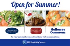Information regarding Summer Hours 2017 is as follows Create Your Own Tag: is #unhdining and Start date is May 16 2017 and End Date is August 24 2017 and Email is amy.toussaint@unh.edu and File is Browse and Affiliation is Department and Name is dining and File Name is UNHTV-Retail-Dining-Summer-Hours1_comp.jpg and Panel is Main and Name of Ad/Event is Summer Hours 2017 and Group Name is unhdining and