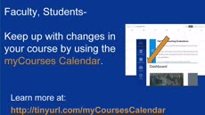 Information regarding myCourses Calendar is as follows Start date is December 12 2017 and End Date is January 31 2018 and Group Name is Academic Technology and File is Browse and Name is Daniel Carchidi and Email is daniel.carchidi@unh.edu and Affiliation is Department and File Name is myCourses_Calendar_DigitalSign_Dec2017_comp.jpg and Panel is Main and Name of Ad/Event is myCourses Calendar and Create Your Own Tag: is myCourses, Calendar and